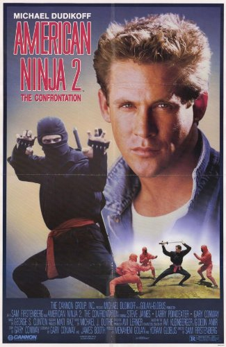 Ninja americano 2 Confrontación Póster de película B 11 x 17 ...