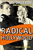Radical Hollywood, Paul Buhle and Dave Wagner, 1565848195