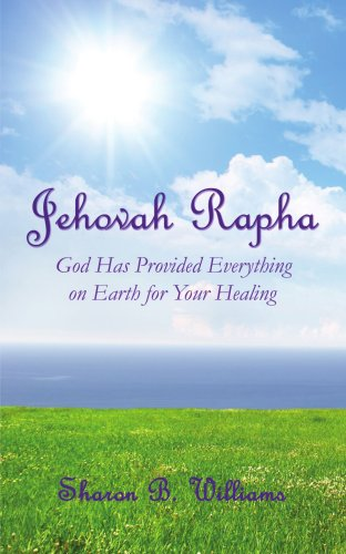 Jehovah Rapha: God Has Provided Everything on Earth for Your Healing