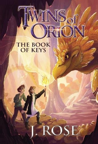 Twins of Orion: The Book of Keys (Volume 1) (Twin Courage)