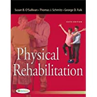 Physical Rehabilitation 6e (O'Sullivan, Physical Rehabilitation) (Old Edition)