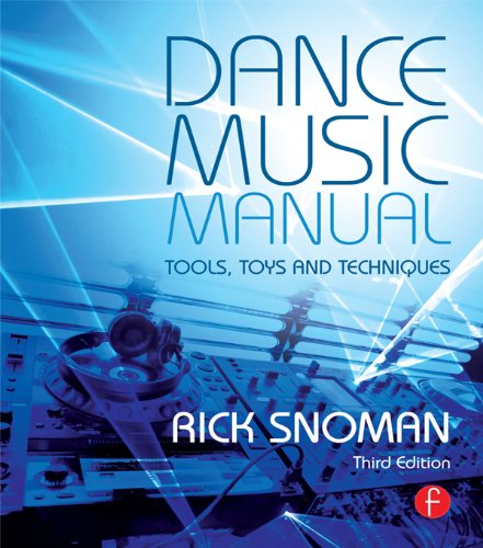 Dance Music Manual: Tools, Toys, and Techniques Pdf