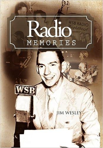 Radio Memories: Jim Wesley: 9781456897185: Amazon com: Books