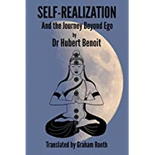 Self-Realization: And the Journey Beyond Ego