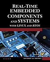 Real-Time Embedded Components and Systems with Linux and RTOS, 2nd Edition Front Cover