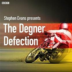 The Degner Defection