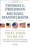 That Used to Be Us, Thomas L. Friedman and Michael Mandelbaum, 1250013720