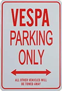 VESPA PARKING ONLY - Miniature Fun Parking Signs