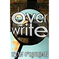 Overwrite (The 01:23 Bardo, Book 2 of 6)