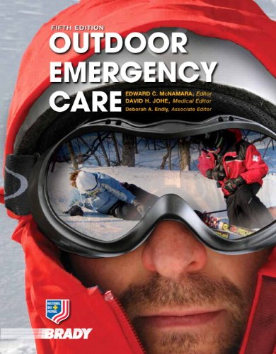 Outdoor Emergency Care (5th Edition) (EMR) by Pearson