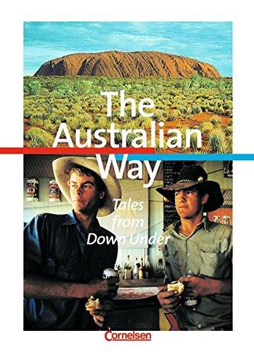 Cornelsen English Library - Themenhefte: 9. Schuljahr, Stufe 2 - The Australian Way - Tales from Down Under: Schülerheft