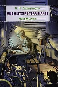 """Afficher """"Une histoire terrifiante"""""""
