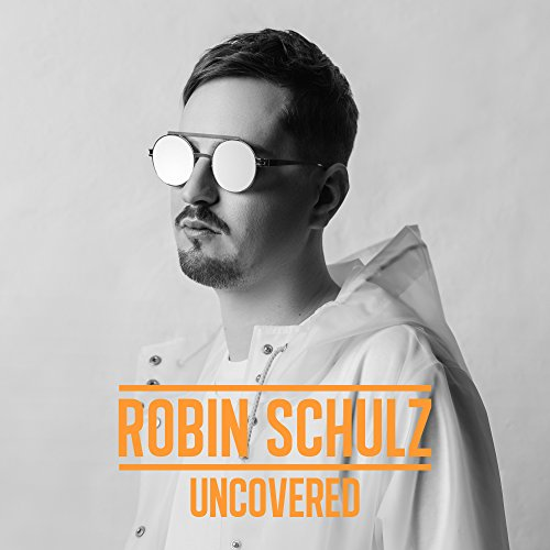 Robin Schulz - Uncovered - CD - FLAC - 2017 - NBFLAC Download