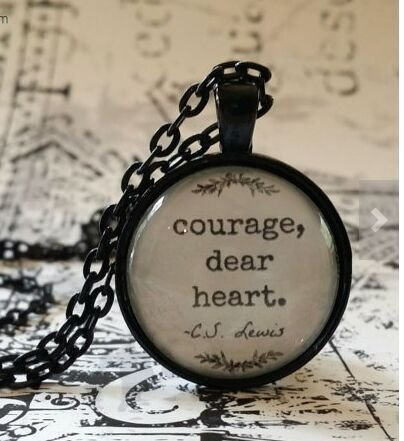 C.S. Lewis Quote, Courage Dear Heart, glass dome necklace, pendant, gift idea, hostess gift, party favor, key ring, encouraging, support