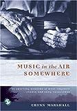Music in the Air Somewhere, Erynn Marshall, 1933202254