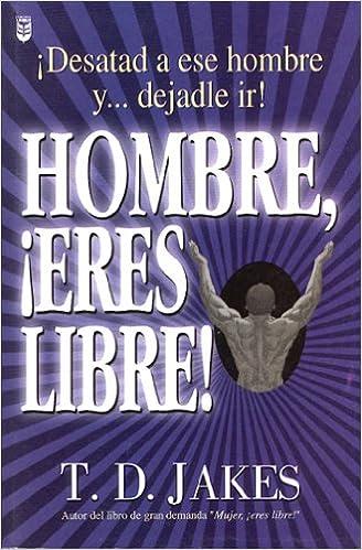 Book Hombre Eres Libre!