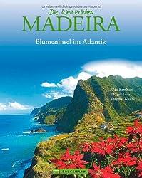 Bildband Madeira. Eine Bilder-Reise durch die