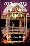 When We Do Meet Again, Hollie Van Horne, 0967455235
