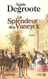La splendeur des Vaneyck, Degroote, Annie
