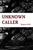 Unknown Caller