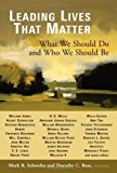 Leading Lives That Matter: What We Should Do and Who We Should Be
