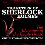 The Return of Sherlock Holmes: The Adventure of the Empty House | Sir Arthur Conan Doyle