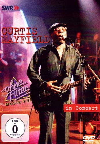 DVD : Curtis Mayfield - Curtis Mayfield: In Concert (DVD)