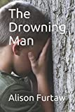 img - for The Drowning Man book / textbook / text book