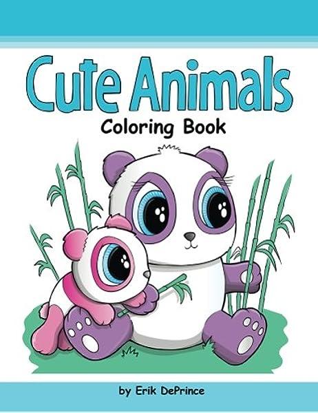 - Cute Animals Coloring Book: DePrince, Erik: 9781542327565: Amazon.com: Books