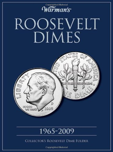 Collectors Folder - Roosevelt Dime 1965-2009 Collector's Folder (Warman's Collector Coin Folders)