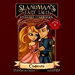 Slangman's Fairy Tales: English to German: Level 1 - Cinderella | David Burke