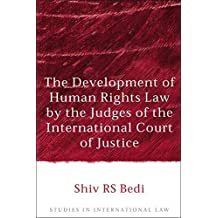 Development of Human Rights Law by the Judges of the International Court of Justice