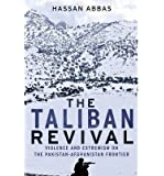 Violence and Extremism on the Pakistan-Afghanistan Frontier The Taliban Revival (Hardback) - Common
