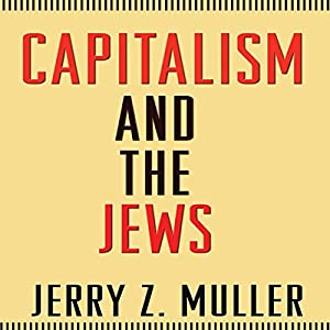 Capitalism and the Jews Hörbuch
