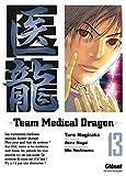 Team Medical Dragon, Tome 13