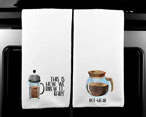 Pot Head and This is How We Brew it Coffee Lover Funny Saying Kitchen Towel Gift - Set of 2
