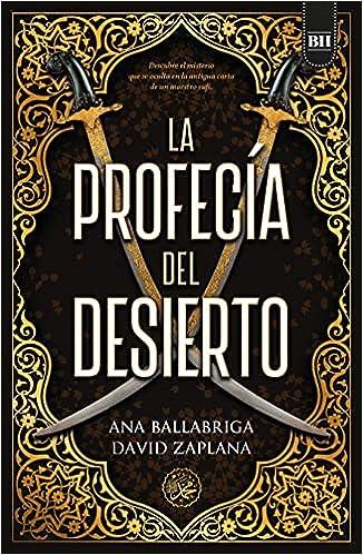 La profecía del desierto de Ana Ballabriga y David Zaplana