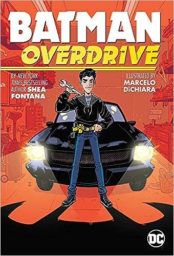 Batman: Overdrive by Shea Fontana