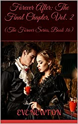 Forever After: The Final Chapter, Vol. 2: (The Forever Series, Book 16)