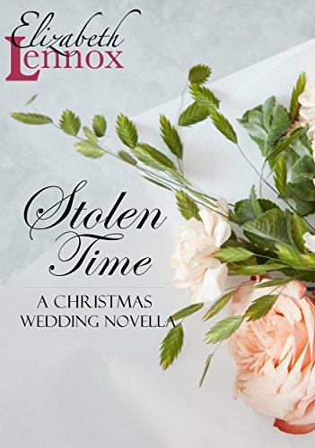 Stolen Time (A Christmas Wedding Novella Book 1) by [Lennox, Elizabeth]