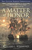 A Matter of Honor, William C. Hammond, 1581826605