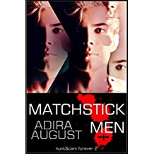 MATCHSTICK MEN: Hunter Dane Investigation 1 (Hunt&Cam4Ever Book 2)