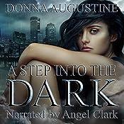 A Step into the Dark: Ollie Wit, Book 1 | Donna Augustine