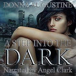 A Step into the Dark