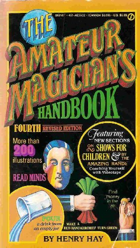 The Amateur Magician's Handbook: Fourth Revised Edition (Signet)
