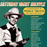 : Saturday Night Shuffle - A Celebration Of Merle Travis