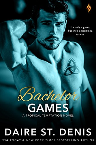 Bachelor Games by Daire St Denis