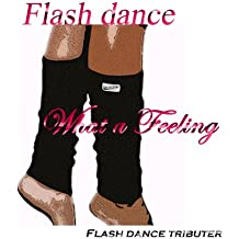 Flash Dance: What a Feeling