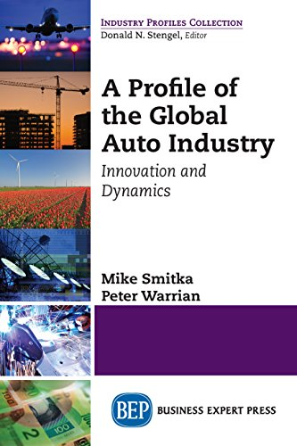 Download PDF A Profile of the Global Auto Industry - Innovation and Dynamics