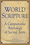 World Scripture: A Comparative Anthology of